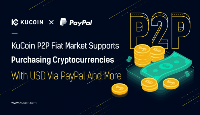 KuCoin P2P Fiat Market Now Supports Crypto Purchase Through PayPal USD Payments
