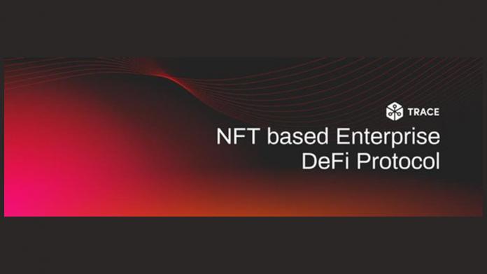 Presenting Trace Network: NFT based Business DeFi Procedure