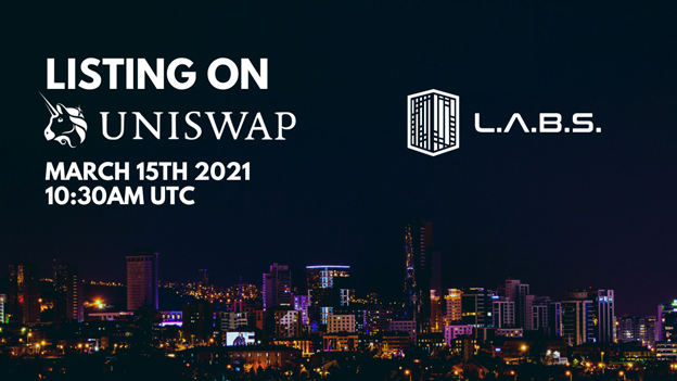 LABORATORIES is Introducing on March 15, 2021 on Uniswap. Claim Your Free Gift Today!